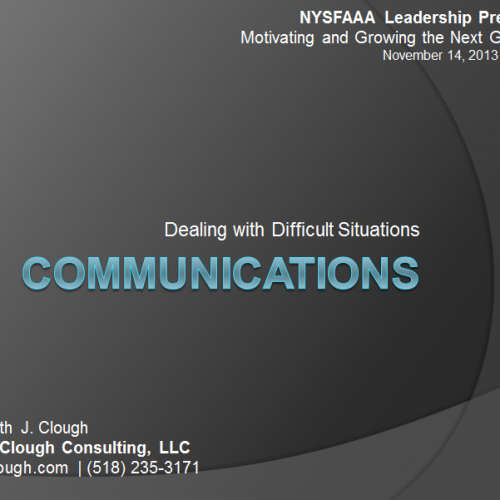 Presentation - Communication: Dealing with Difficult Situations